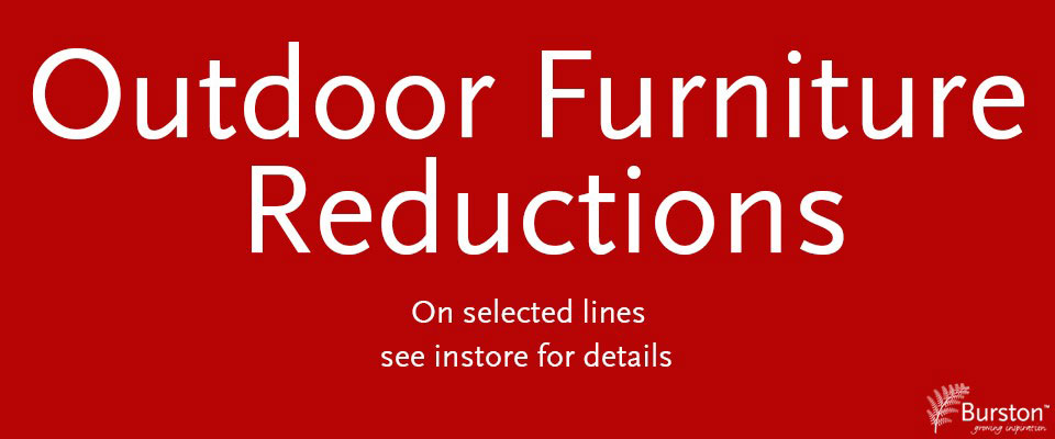Furniture Reductions at Burston Garden Centre