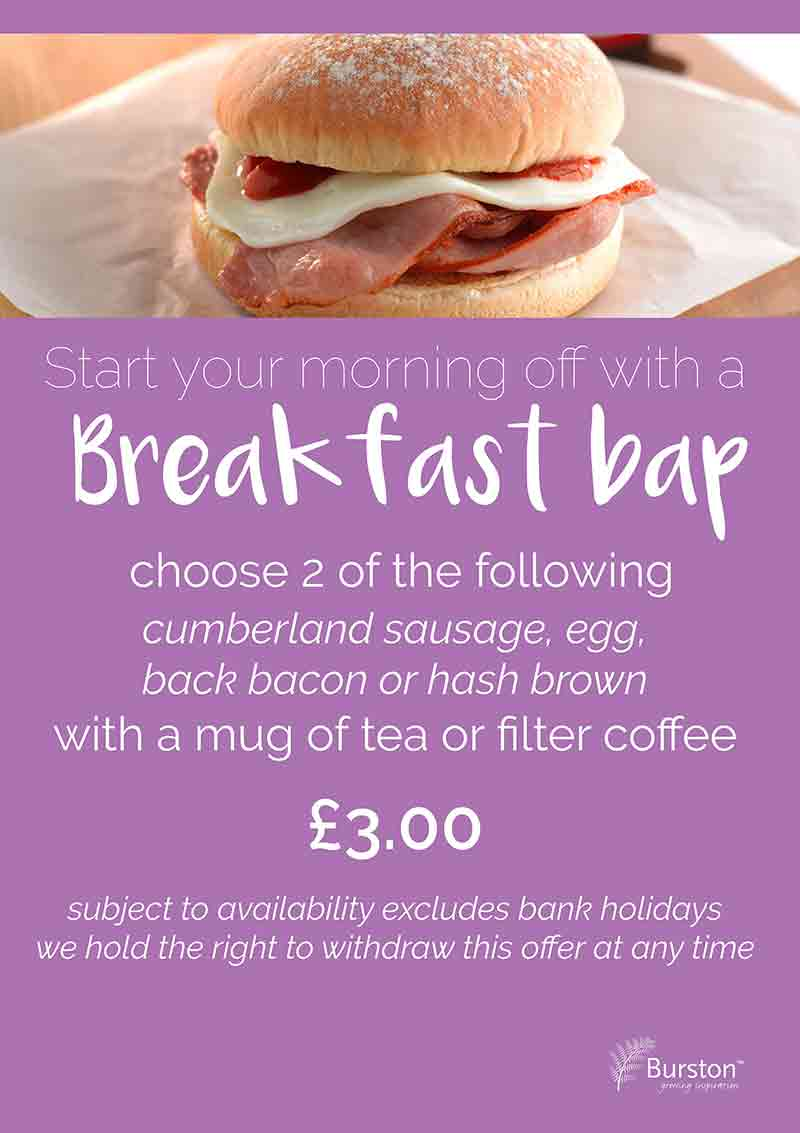 Special Offers - Burston Garden Centre Restaurant - Breakfast Bap