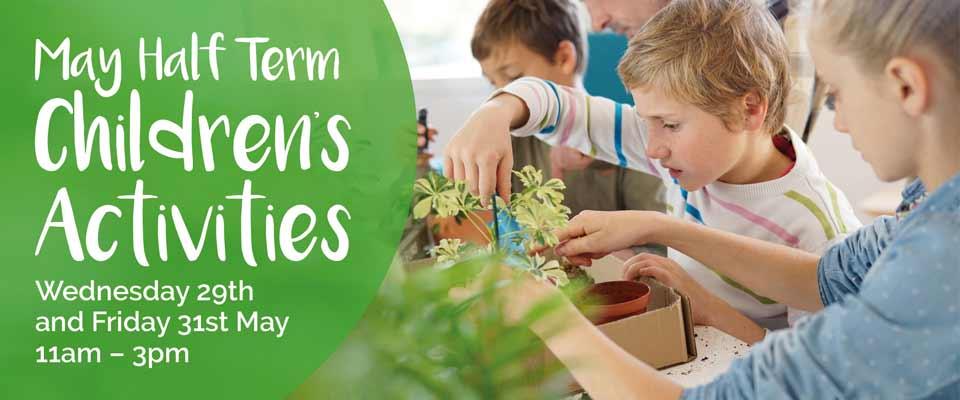 May Half Term Events at Burston Garden Centre