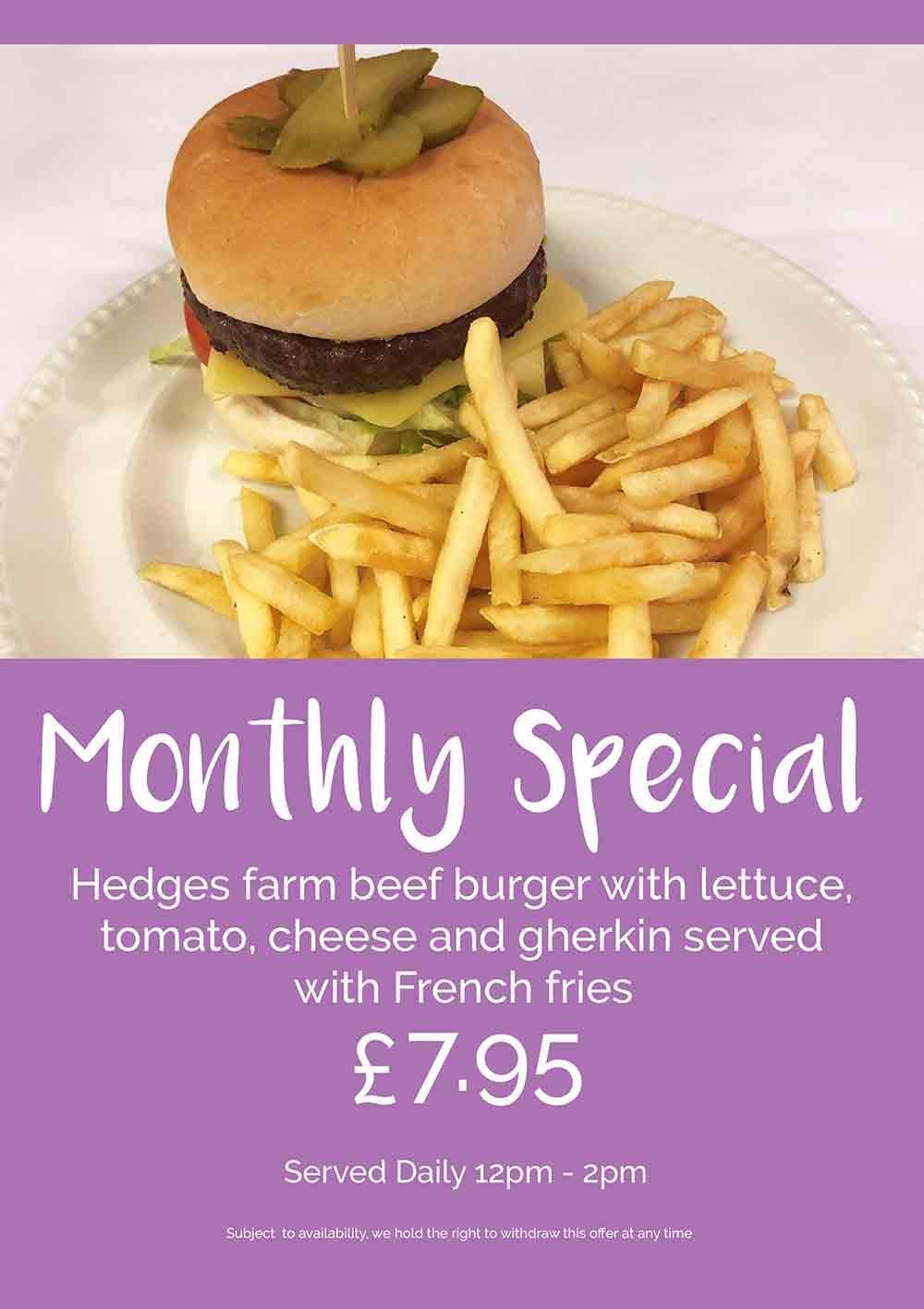 Monthly Special - Hedges Farm Burger and French Fries
