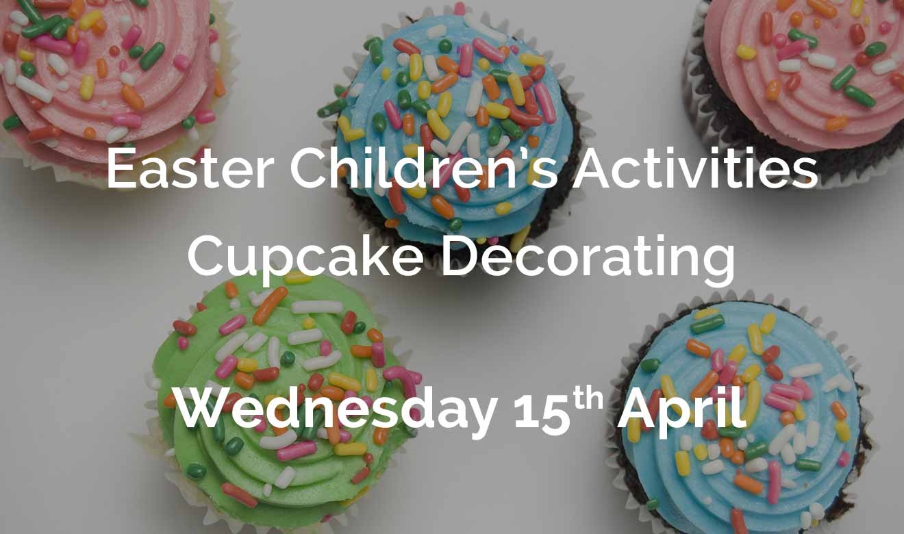 Easter Children's Activities - Cupcake decorating- Wednesday 15th April 2020