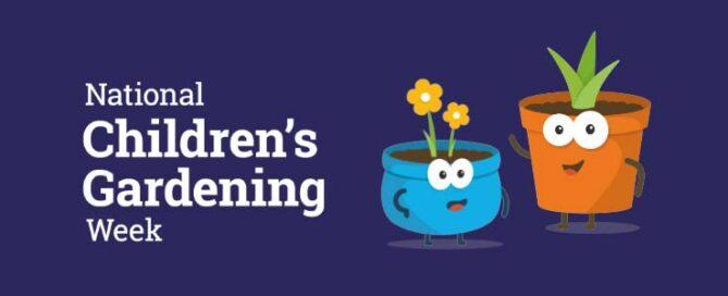 National Children's Gardening Week 2021 - Burston Garden Centre